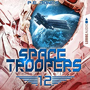 Der Anschlag (Space Troopers 12) Hörbuch