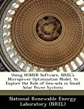 Using HOMER Software, NREL's Micropower Optimization Model, to Explore the Role of Gen-sets in Small Solar Power Systems