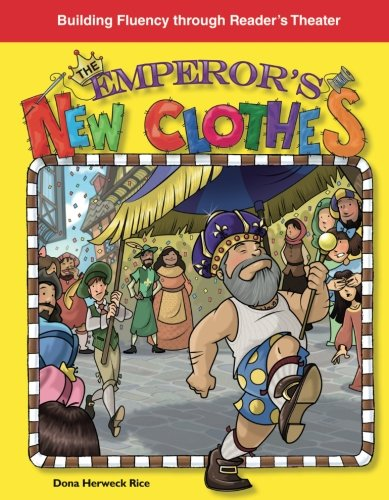 The Emperor's New Clothes: Folk and Fairy Tales (Building Fluency Through Reader's Theater) ()
