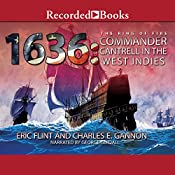 1636: Commander Cantrell in the West Indies | Charles E. Gannon, Eric Flint