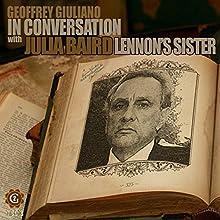 Geoffrey Giuliano in Conversation - Julia Baird Speech by Geoffrey Giuliano Narrated by Geoffrey Giuliano