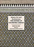 img - for Islamic Art and Architecture: The System of Geometric Design by Issam El-Said (1998-02-14) book / textbook / text book