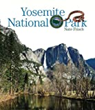 Preserving America: Yosemite National Park, Nate Frisch, 089812882X