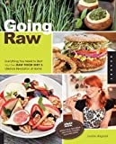 """""""Going Raw Everything You Need to Start Your Own Raw Food Diet and Lifestyle Revolution at Home"""" av Judita Wignall"""