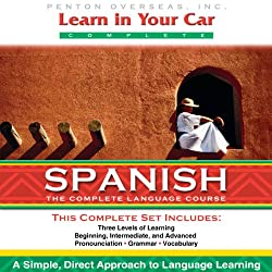 Learn in Your Car: Spanish, the Complete Language Course