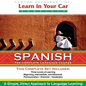 Learn in Your Car: Spanish, the Complete Language Course Speech