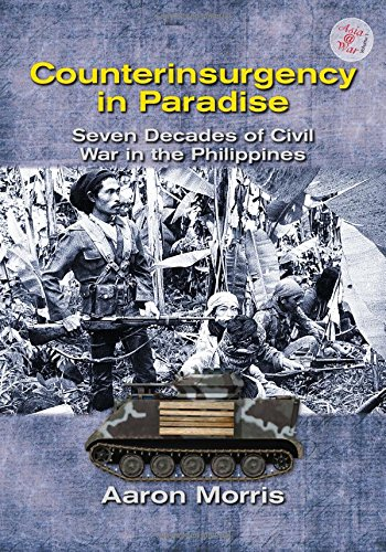 Counterinsurgency in Paradise: Seven Decades of Civil War in the Philippines (Asia@War) (Best Counter Terrorism Units In The World)