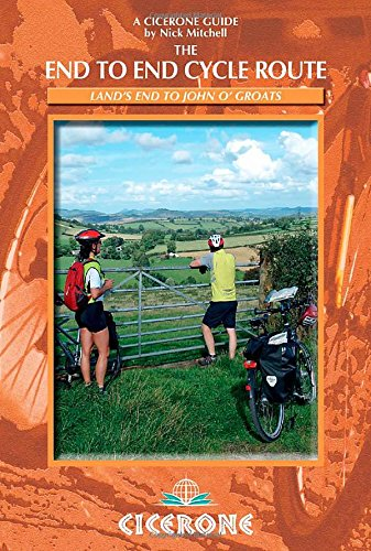 The End to End Cycle Route: Cycling the length of Britain (Cicerone Guides)