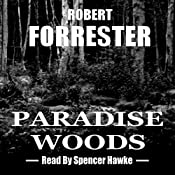 Paradise Woods: Inspector Anderson Mysteries Book 3 | Robert Forrester