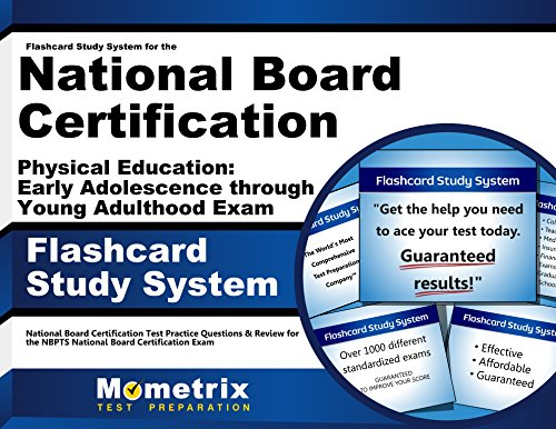Flashcard Study System for the National Board Certification Physical Education: Early Adolescence through Young Adulthoo