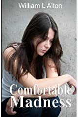 Comfortable Madness Paperback