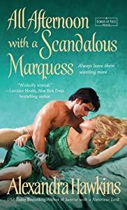 All Afternoon with a Scandalous Marquess: A Lords of Vice Novel