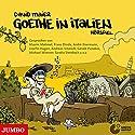 Goethe in Italien Hörspiel von David Maier Gesprochen von: Maxim Mehmet, Franz Dinda, André Eisermann, Josefin Hagen, Andreas Schmidt, Gerald Paradies