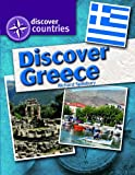 Discover Greece, Richard Spilsbury, 1448866227