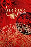 Scorpio Zodiac Sign Horoscope Symbol Journal: (Notebook, Diary, Blank Book) (Astrology Zodiac Signs Horoscope Symbols Journals)