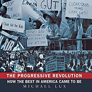 The Progressive Revolution Audiobook