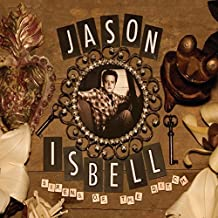 ISBELL, JASON / Sirens Of The Ditch (LP)