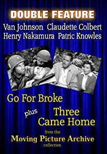 War Movie Double Feature - Go For Broke & Three Came Home