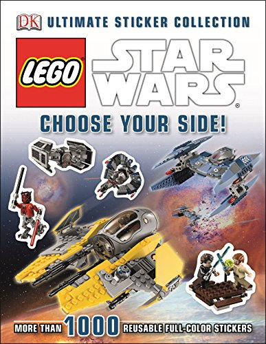 Ultimate Sticker Collection: LEGO Star Wars: Choose Your Side! (ULTIMATE STICKER COLLECTIONS) (Lego Star Wars Choose Your Side)