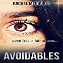 Avoidables: Serial 1: Episode 1: Avoidables, 1A Audiobook by Rachel Medhurst Narrated by Anna Ferguson