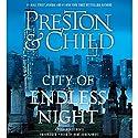 City of Endless Night Hörbuch von Douglas Preston, Lincoln Child Gesprochen von: Rene Auberjonois