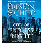 City of Endless Night Audiobook by Douglas Preston, Lincoln Child Narrated by Rene Auberjonois