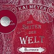 Blutbuch (Die Seiten der Welt 3)   Kai Meyer