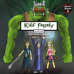 Kids' Fantasy: Battle Between the Orcs and Elves Audiobook