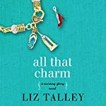 All That Charm | Liz Talley