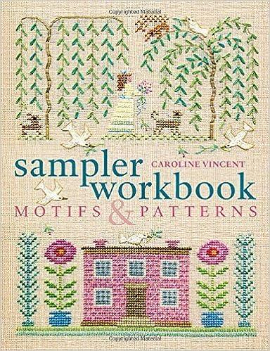 Sampler workbook: motifs and patterns by caroline vincent | cross.