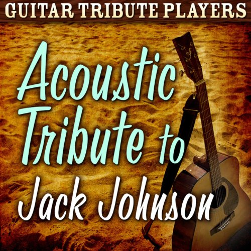 Jack Johnson Players - Acoustic Tribute to Jack Johnson