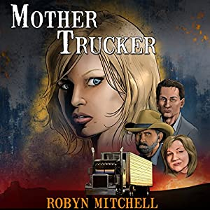 Mother Trucker Audiobook