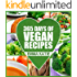 Vegan: 365 Days of Vegan Recipes (Everyday Vegan Vegan Recipes Vegan Cookbook)