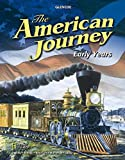 The American Journey Early Years, Student Edition (THE AMERICAN JOURNEY (SURVEY))
