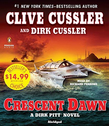 Crescent Dawn (Dirk Pitt Adventure) ()