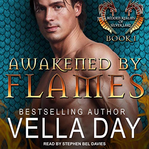 Awakened by Flames: Hidden Realms of Silver Lake Series, Book 1 ()