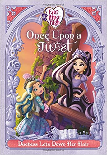 Duchess Lets Down Her Hair Ever After High: Once Upon a Twist: Amazon.es: Perdita Finn: Libros en idiomas extranjeros
