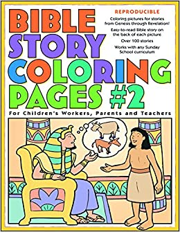 Bible Story Coloring Pages 2 Gospel Light 9780830730957 Amazon Books