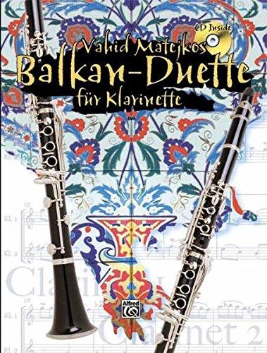 Vahid Matejkos Balkan Duette für Klarinette (Buch/CD): Buch, 2. Stimme als zusätzliches Heft und CD