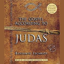 The Gospel According to Judas, by Benjamin Iscariot