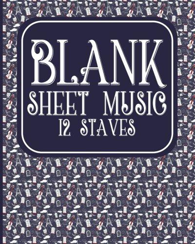 Download Blank Sheet Music - 12 Staves: Manuscript Paper Notebook / Music Staff Notebook / Blank Sheet Music Notebook (Volume 42) pdf