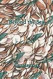 Beyond the Sea: Renaissance