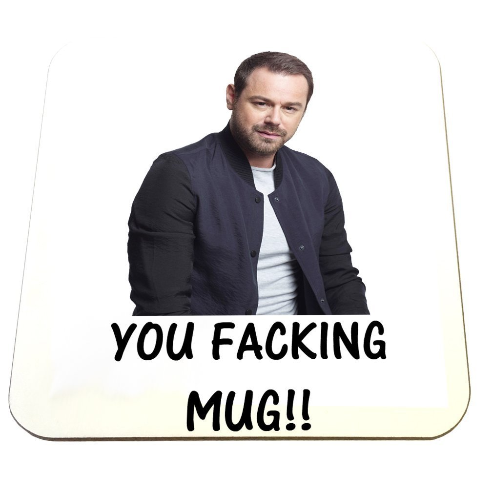DANNY DYER - YOU FACKING MUG - MUG & COASTER SET [COASTER ONLY] Party People