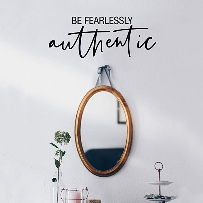 Vinyl Wall Art Decal - Be Fearlessly Authentic - 8.5