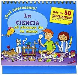 La ciencia al alcance de tu mano: Mélanie;Vettoretti, Alice Perez: 9788428545433: Amazon.com: Books