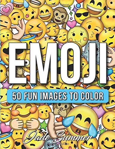 Amazon Com Emoji An Emoji Coloring Book For Kids With 50 Funny Cute And Easy Coloring Pages 9781544751399 Summer Jade Books