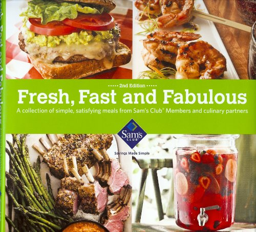 fresh-fast-and-fabulous-a-collection-of-simple-satisfying-meals-from-sams-club-members