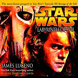 Star Wars: Labyrinth of Evil Hörbuch
