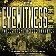 Eyewitness 1900-1949: Voices from the BBC…