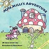 Miss Milli's Adventure: Garden Adventure Series